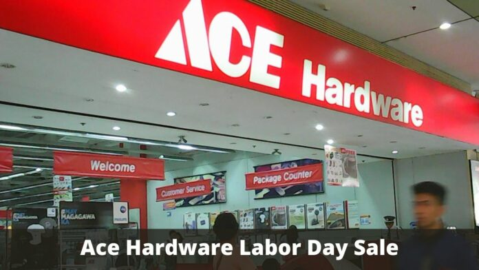 Ace Hardware Labor Day Sale