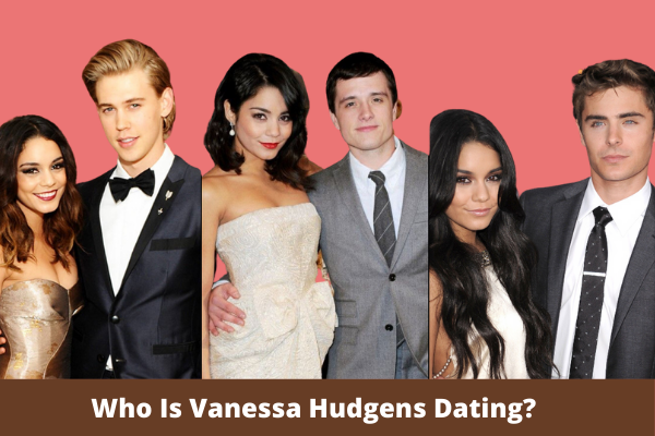 Who Is Vanessa Hudgens Dating?