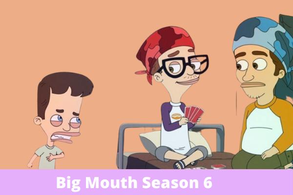 Big Mouth Season 6