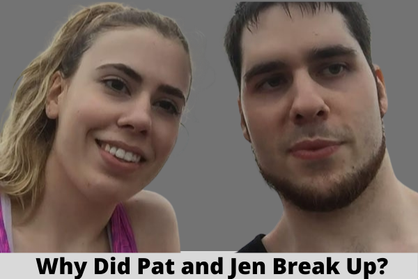 Why Did Pat and Jen Break Up?