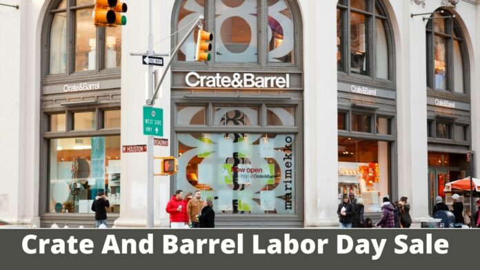 Crate And Barrel Labor Day Sale