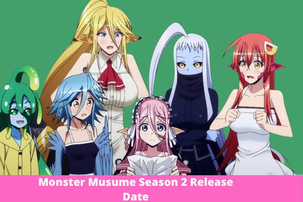 Monster Musume Season 2 : Release Date