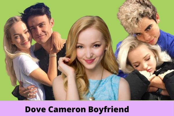 Dove Cameron Boyfriend
