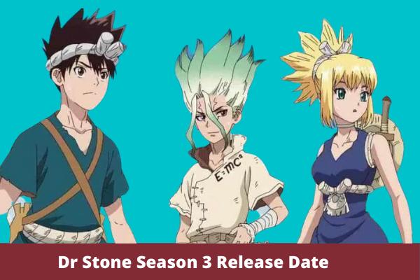 Dr. Stone Season 3 Release Date