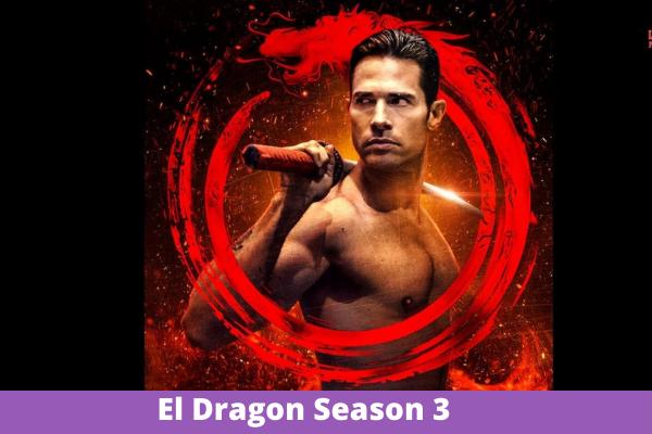 El Dragon Season 3