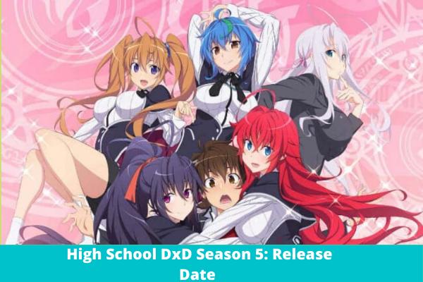 High School DxD Season 5 Release date