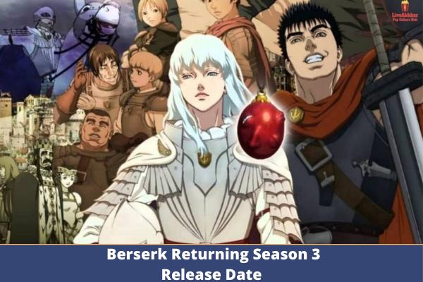Berserk Season 3 Release date