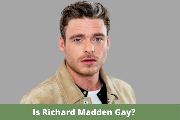 Is Richard Madden Gay?