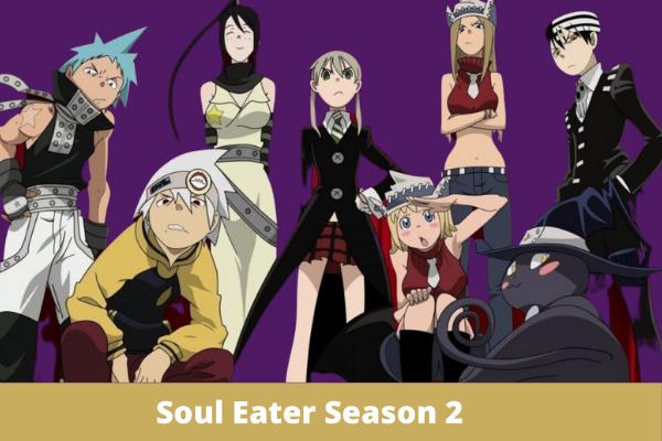 Soul Eater CONFIRMED For Season 2