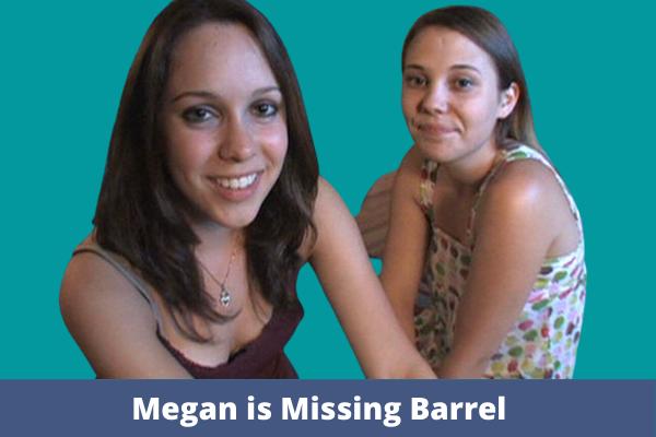 Megan Is Missing Barrel