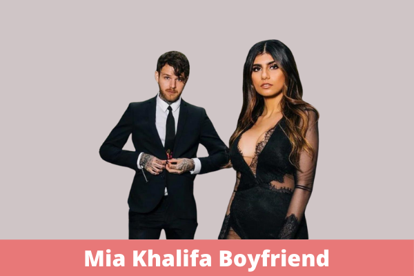 Mia Khalifa Boyfriend