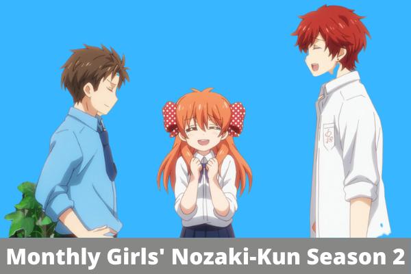 Monthly Girls' Nozaki-Kun Season 2