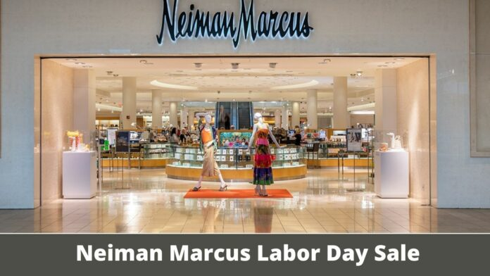 Neiman Marcus Labor Day Sale