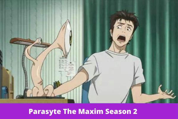 Parasyte The Maxim Season 2