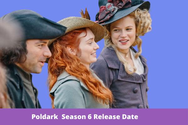 Poldark Season 6 Release Date