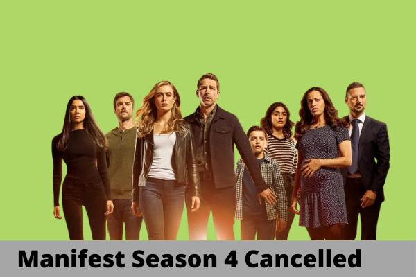 Manifest Season 4 Cancelled
