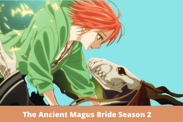 The Ancient Magus Bride Season 2