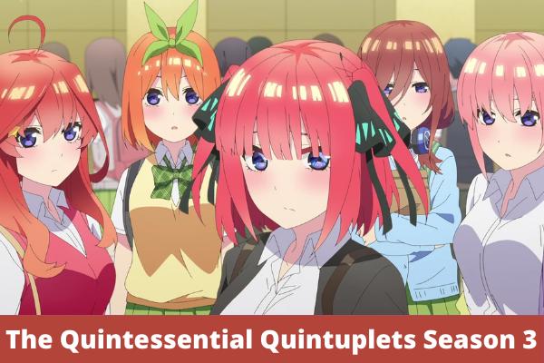 The Quintessential Quintuplets Season 3