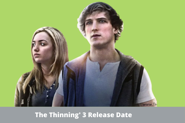 The Thinning 3 Release Date