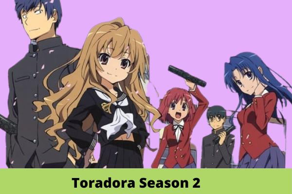Toradora Season 2