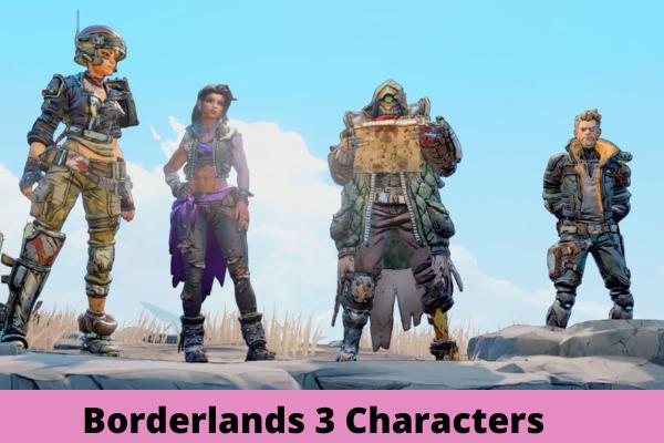 Borderlands 3 Characters