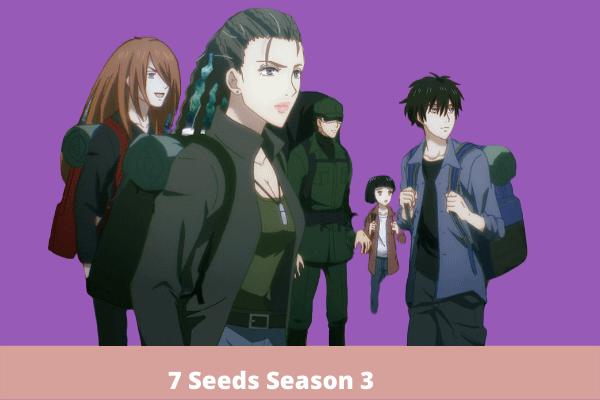 7 Seeds Season 3