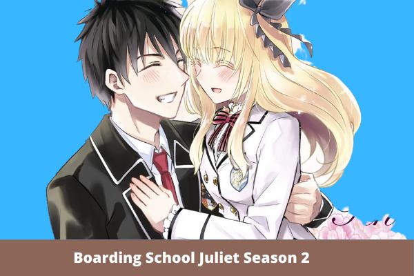Boarding School Juliet Season 2