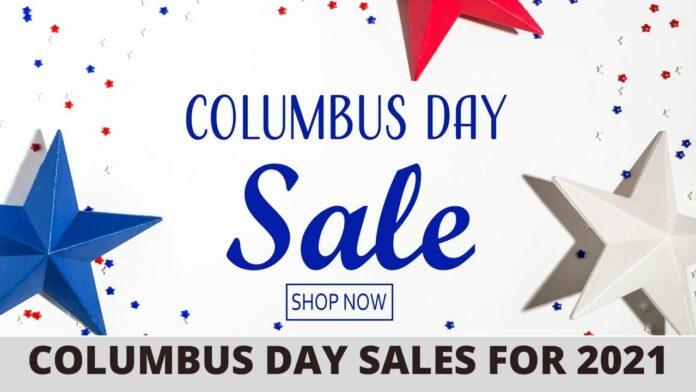 Columbus Day Sales 2021