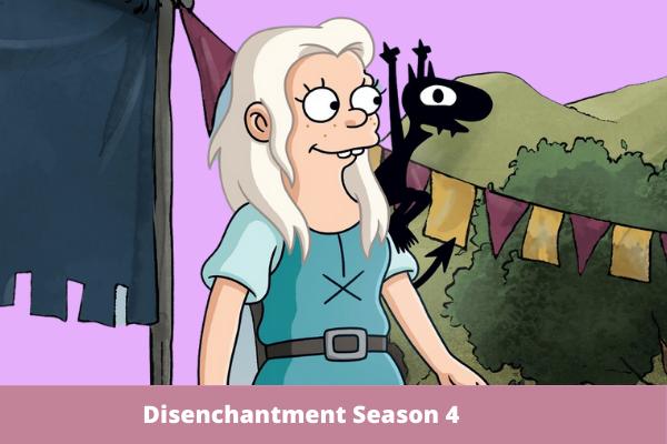 Disenchantment Season 4