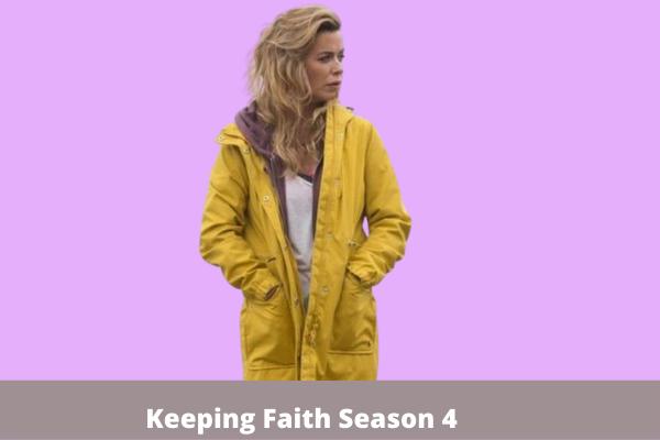 Keeping Faith Season 4
