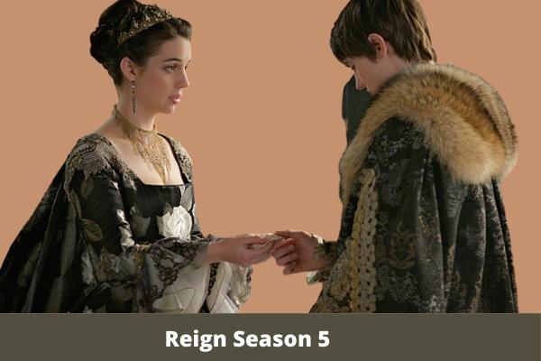Reign Season 5