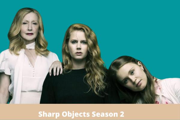 Sharp Objects Season 2